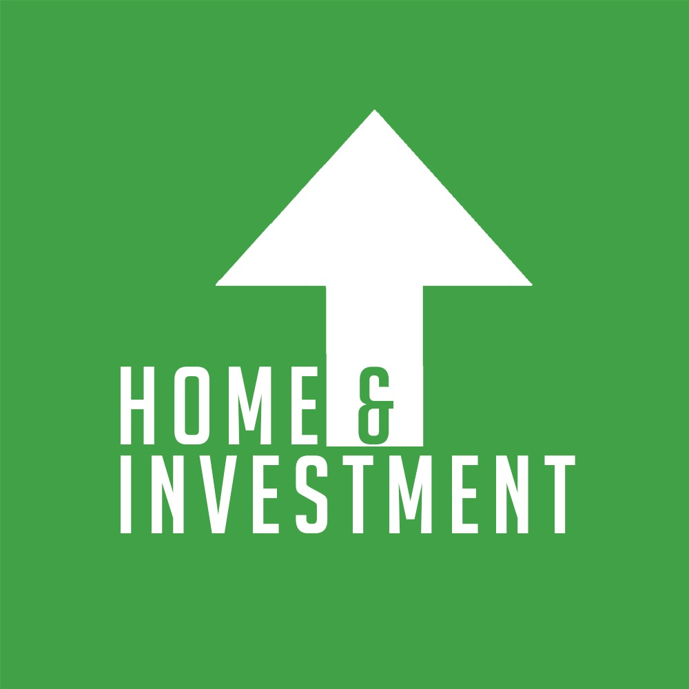 Home & Investment
